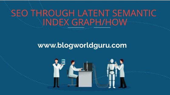 SEO through Latent Semantic Index graph/how